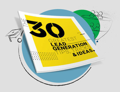 , Content Kit: Download The 30 Greatest Lead Generation Tips, Tricks & Ideas for FREE